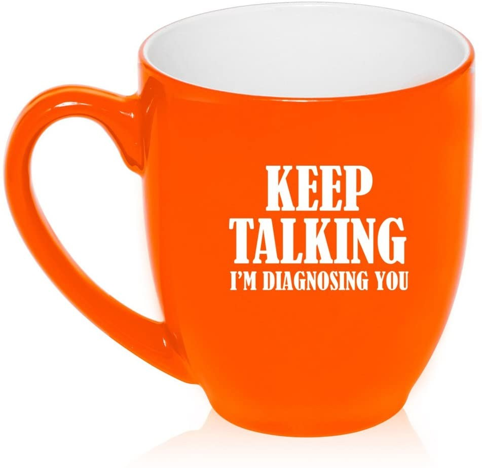 16 oz Large Bistro Mug Ceramic Coffee Tea Glass Cup Keep Talking I'm Diagnosing You Nurse Doctor